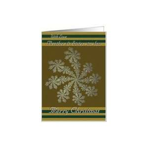 With Love Brother & Sister in law   Merry Christmas / Snowflakes Card