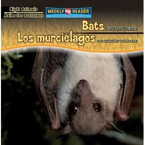 Bats Are Night Animals / Los Murcielagos Son Animales