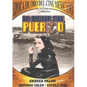 La Mujer Del Puerto Andrea Palma, Domingo Soler, Estela