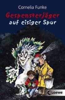 Gespensterjäger 01 auf eisiger Spur, Band 16826   Cornelia Funke