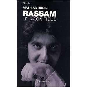 Rassam le magnifique: .fr: Mathias Rubin: Livres