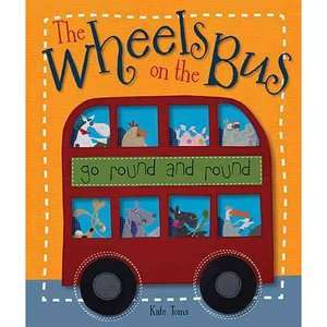 The Wheels on the Bus Go Round and Round, Toms, Kate