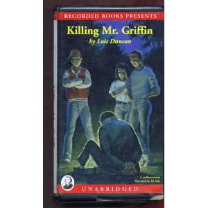 Killing Mr. Griffin (9780788718021): Lois Duncan, Ed Sala: Books