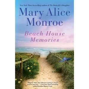 Beach House Memories, Monroe, Mary Alice Literature