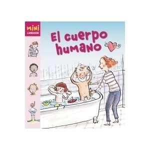 El cuerpo humano (9788480169325): Larousse: Books